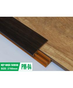 NẸP SÀN CAO CẤP PM-94