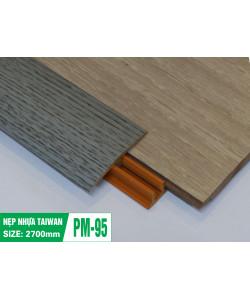 NẸP SÀN CAO CẤP PM-95
